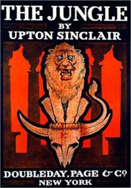 The Jungle: A Fiction/Literature Classic By Upton Sinclair!