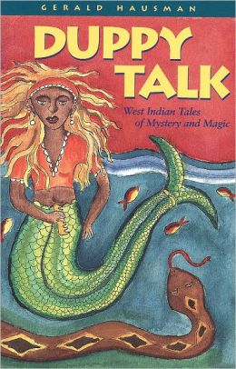 Duppy Talk: West Indian Tales of Mystery and Magic