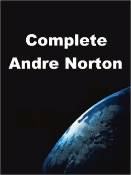 Complete Andre Norton; 14 Works