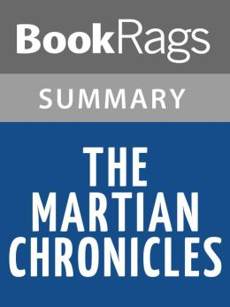 The Martian Chronicles by Ray Bradbury Summary & Study Guide
