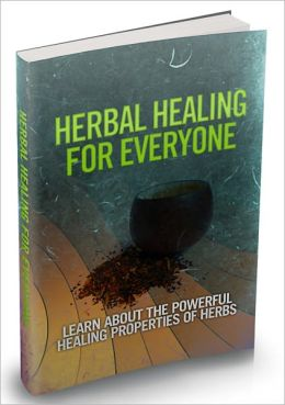 Herb healing for everyone ---Brand New
