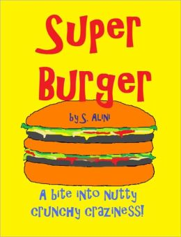 SuperBurger - a humorous children's book
