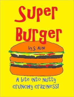 SuperBurger - a humorous children's book
