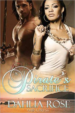 A Pirate's Sacrifice [Interracial Erotic Romance]