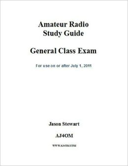 Amateur Radio Study Guide General Class Exam