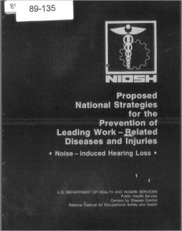 Proposed National Strategy for the Prevention of Noise-Induced Hearing Loss