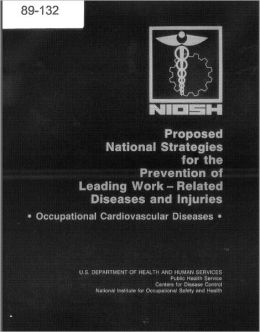 Proposed National Strategy for the Prevention of Occupational Cardiovascular Diseases