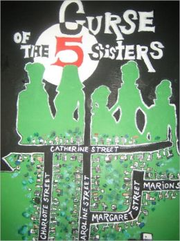 CURSE OF THE FIVE SISTERS