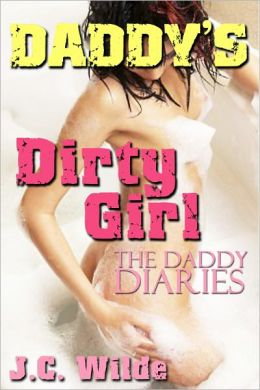 Daddy's Dirty Girl: Daddy Sex Story