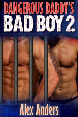 Dangerous Daddy's Bad Boy 2