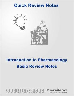 Introduction to Pharmacology: Basic Review Notes