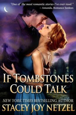 If Tombstones Could Talk