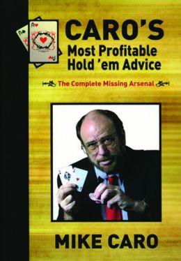 Caro's Most Profitable Hold'em Advise