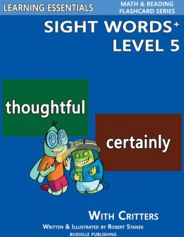 Sight Words Plus Level 5: Flash Cards with Critters for Grade 3 & Up (Learning Essentials Math & Reading Flashcard Series)