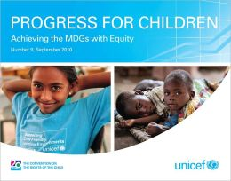 Progress for Children: Achieving the MDGs with Equity (No. 9)