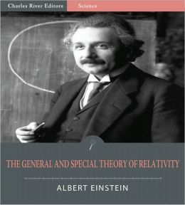 The Special and General Theory of Relativity (Illustrated)