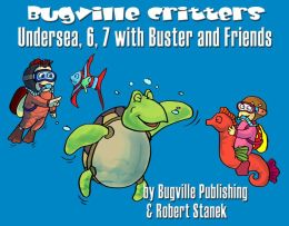 Undersea, 6, 7 with Buster and Friends: Story, Flash Cards, Fun Extras (Skip Counting and Numbers 6s and 7s--Big Book Edition)