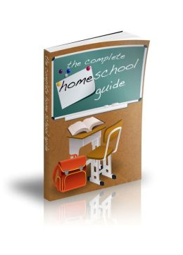 The Complete Homeschool Guide
