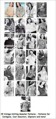 25 Vintage Sweaters Knitting Patterns - Patterns for Coats, Cardigans, Slipovers and More - Women's Sweaters to Knit Patterns