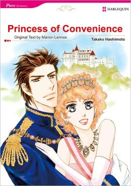 Princess of Convenience (Harlequin Romance Manga) - Nook Edition