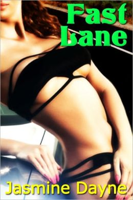 Fast Lane (Taboo Menage Erotica)