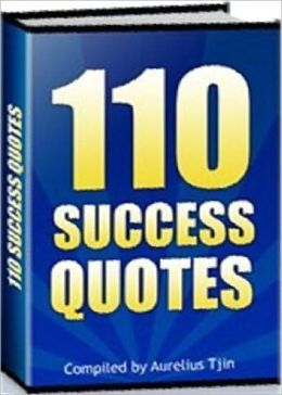 Motivational & Inspirational eBook - 110 Success Quotes - inspirational quotes that help to motivate yourself!
