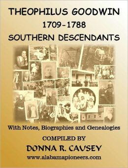 Theophilus Goodwin 1709 -1788 Southern descendants