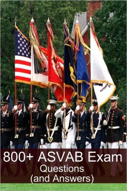 800+ ASVAB Exam Questions (and Answers)