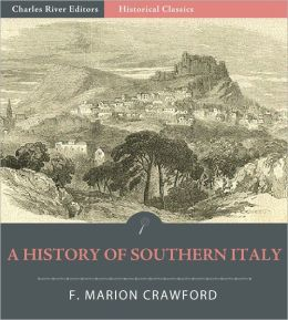 A History of Southern Italy: The Rulers of the South