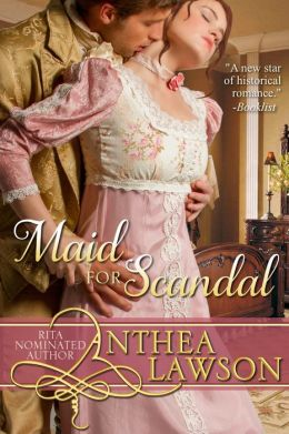 Maid for Scandal - A Regency Novelette