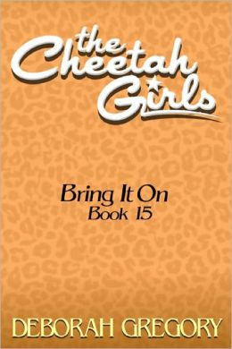 The Cheetah Girls #15 - Bring It On!
