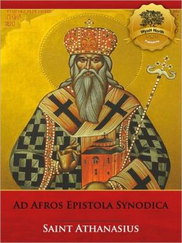 Ad Afros Epistola Synodica (Illustrated)