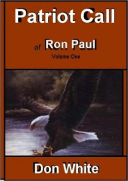 Patriot Call of Ron Paul