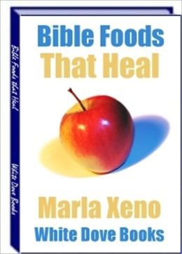 High in Nutritional Value - 17 Bible Foods that Heal