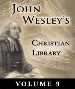 John Wesley's Christian Library Volume 9