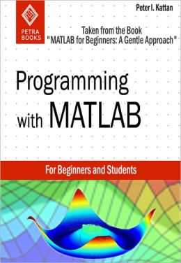 Programming with MATLAB (Taken from
