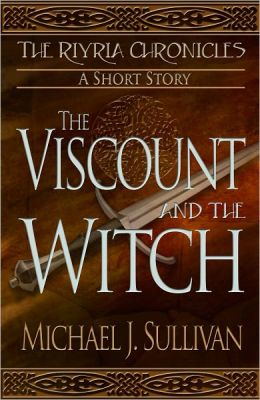The Viscount and the Witch, epic fantasy short story (The Riyria Chronicles #1)