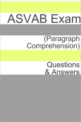 100 ASVAB Exam (Paragraph Comprehension) Questions & Answers