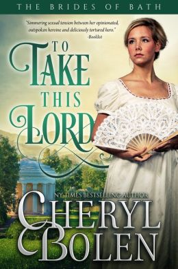 To Take This Lord (Brides of Bath Book 4)