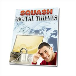 Protects and Organizes - Squash Digital Thieves
