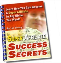 Super Affiliate Success Secrets