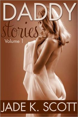 Daddy Stories - An Erotic Story Collection