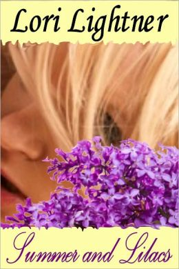 Summer and Lilacs