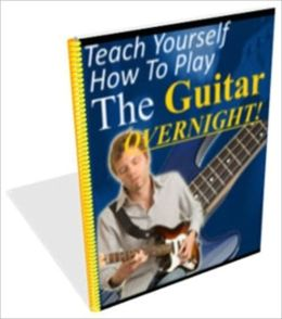 Methods and Tricks - Teach Yourself How to Play the Guitar Overnight