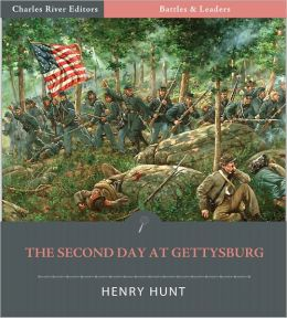 Battles & Leaders of the Civil War: The Second Day at Gettysburg (Illustrated)