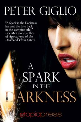 A Spark in the Darkness