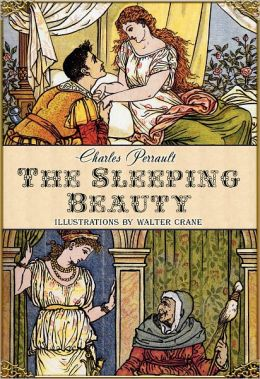 The Sleeping Beauty in the Woods (Illustrated by Walter Crane)