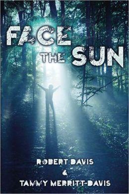 Face the Sun