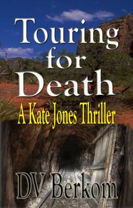Touring for Death (Kate Jones Thriller #4) Novella