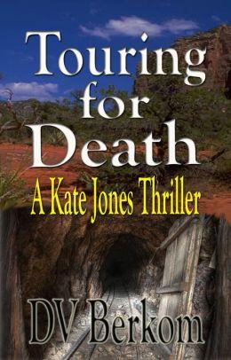Touring for Death (Kate Jones Thriller #4) Novella